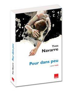 """""""Pour dans peu"""" Yves Navarre"""