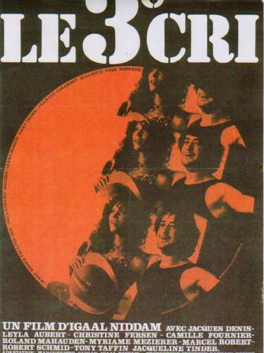 Le troisième cri, Igaal Niddam, 1974
